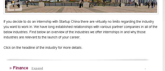 We are happy to announce 6 new additions to our Internship Industries list: Engineering Engineering has become a huge industry in China due to its rapid economic growth. As China continues to build up its cities and expand inland, the need for engineering experts will remain in high demand. E-Commerce The E-Commerce sector in China has experienced unprecedented growth in recent years. Chinese consumers […]